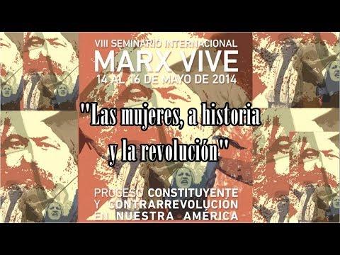 Seminario Marx Vive: Las mujeres, la historia y la revolución - Ricardo Sánchez