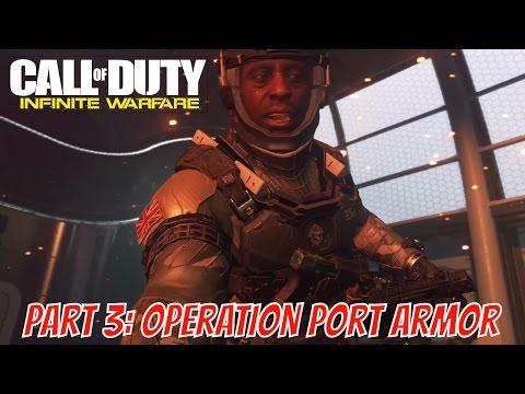 Call Of Duty Infinite Warfare Campaign - Part 3: Operation Port Armor