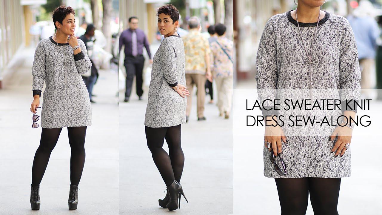 Lace Sweater Knit Dress Sew-Along - YouTube