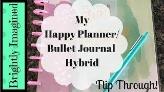 My Big Happy Planner / Bullet Journal Hybrid   Flip Through