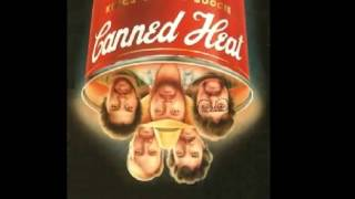 Canned Heat   See These Tears