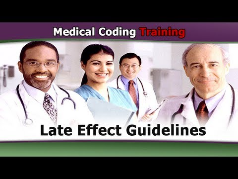 ICD 9 Coding Tutorial — Late Effect Guidelines