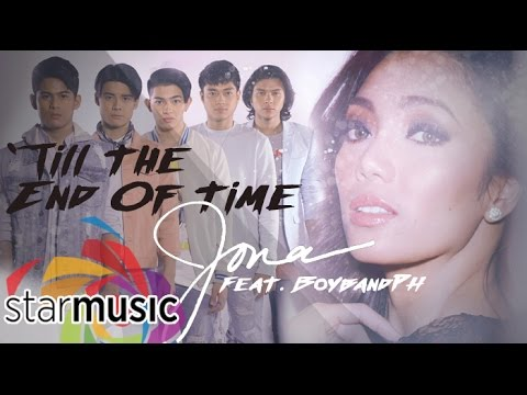 Jona x BoybandPH - Till The End Of Time (Official Lyric Video)