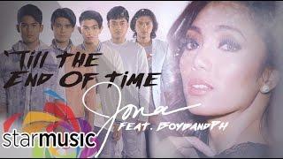 Jona x BoybandPH - Till The End Of Time (Official Lyric Video)