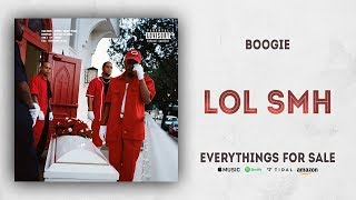 Boogie - Lol SMH [Interlude] (Everythings For Sale)
