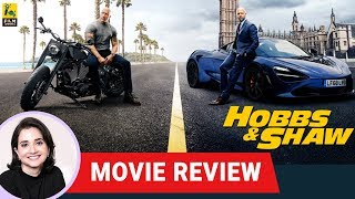 Fast & Furious Presents: Hobbs & Shaw | Hollywood Movie Review by Anupama Chopra | Film Companion