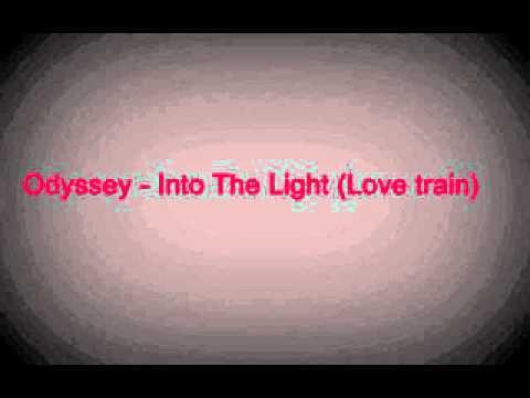 Odyssey - Into The Light (Love train)