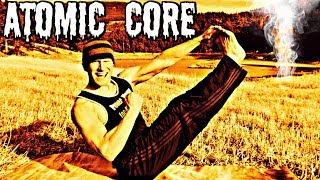 KILLER ATOMIC CORE ABS WORKOUT  (part 1 of 4)