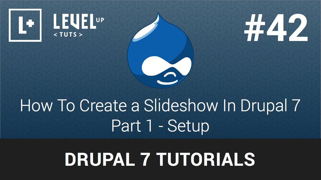 Drupal 7 Tutorials #42 - How To Create a Slideshow In Drupal 7 - Part 1  Setup