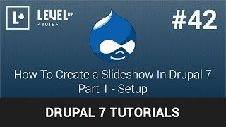 Drupal 7 Tutorials #42 - How To Create a Slideshow In Drupal 7 - Part 1 Setup