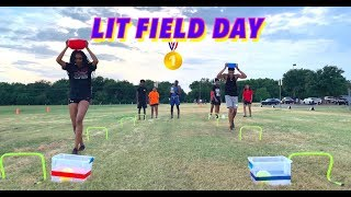 LIT FIELD DAY | Winner Takes it All !!!