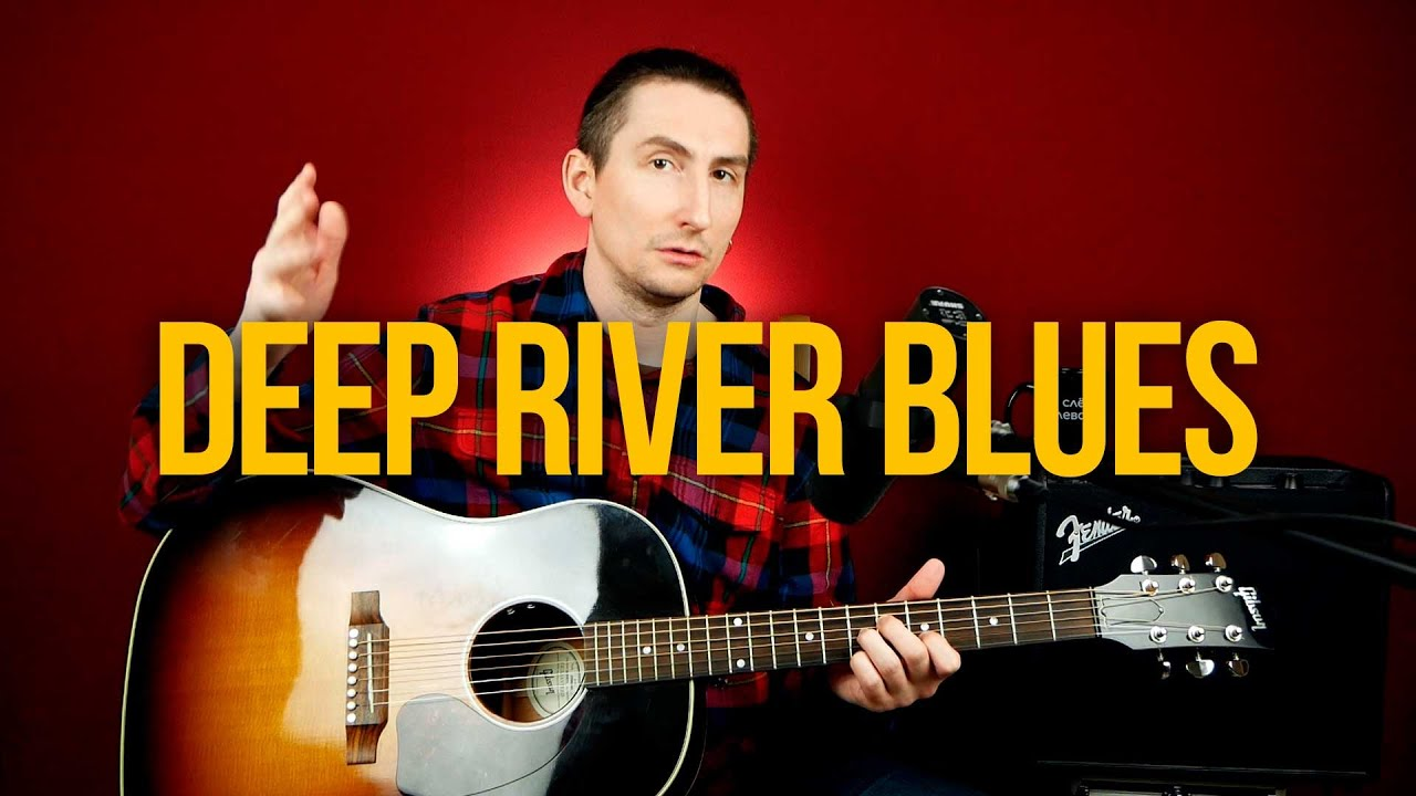 Как играть Deep River Blues - Doc Watson/Tommy Emmanuel