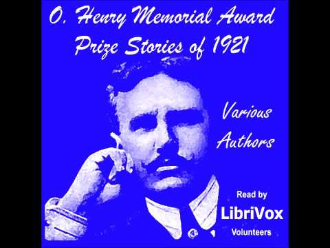 O. Henry Memorial Award Prize Stories of 1921 (FULL Audioboo