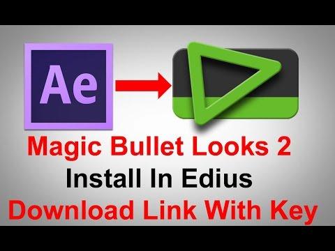 EDIUS 6 and Magic Bullet Looks 2 Full Guide Download Link