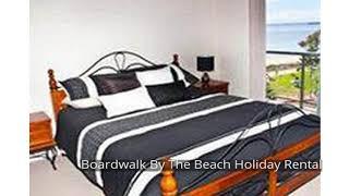 Boardwalk By The Beach Holiday Rental