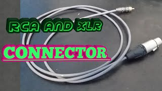 ASSEMBLING RCA AND XLR CONNECTOR
