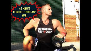 Sgt Shanahan 40 Minute Kettlebell Workout