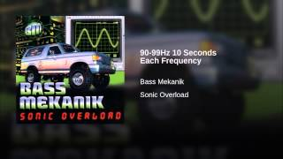 90-99Hz 10 Seconds Each Frequency