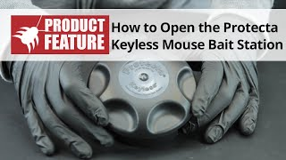 How to Open the Protecta Keyless Mouse Bait Station