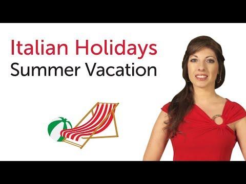 Italian Holidays - Summer vacation - Vacanze estive