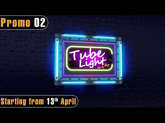 Tubelight - Promo 2 | Play Tv Dramas | Starting from 13th April | Pakistani Drama