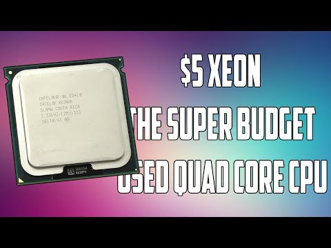 The $5 Used Quad Core Xeon Processor