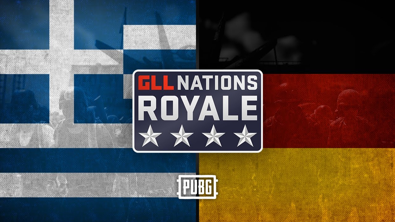 GLL Nations Royale: PUBG - Round 3 - ?? Greece vs ?? Germany