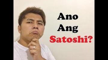 What is Satoshi? (Ano ang gamit ng Satoshi?)
