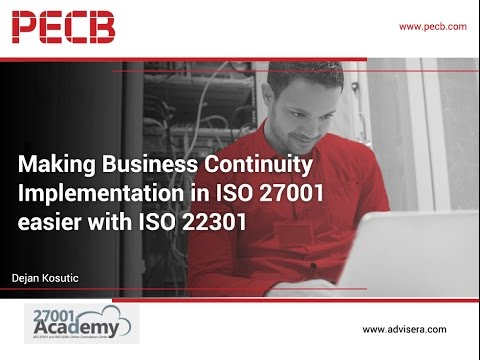 Making Business Continuity Implementation in ISO 27001 easier with ISO 22301