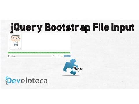 Bootstrap File Input (archivos). utilizando html5 - Develoteca | #Fielinks