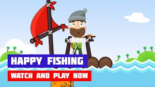 Happy Fishing · Game · Gameplay