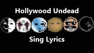 Hollywood Undead- Sing Lyrics