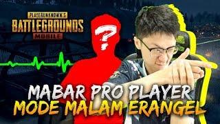Gambar cover MABAR PRO PLAYER DI MODE MALAM ERANGEL! - PUBG Mobile Indonesia