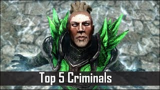 Skyrim: 5 More Criminals and Their Secrets You May Have Missed in The Elder Scrolls 5: Skyrim