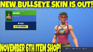NEW BULLSEYE SKIN IS OUT!! Fortnite ITEM SHOP [November 6th] | Rainz