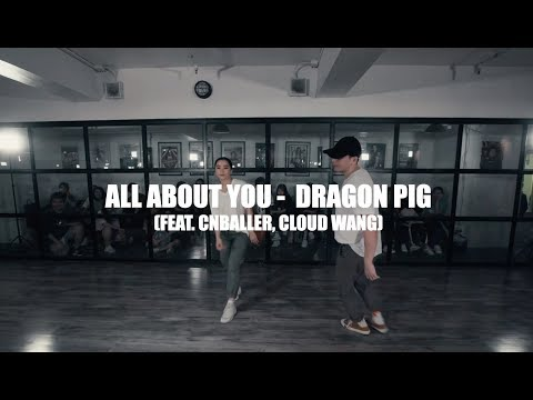 DANIE X TSUNG @ CREWPLAYERS Choreography || ALL ABOUT YOU - DRAGON PIG (Ft. CNBALLER & CLOUD WANG)