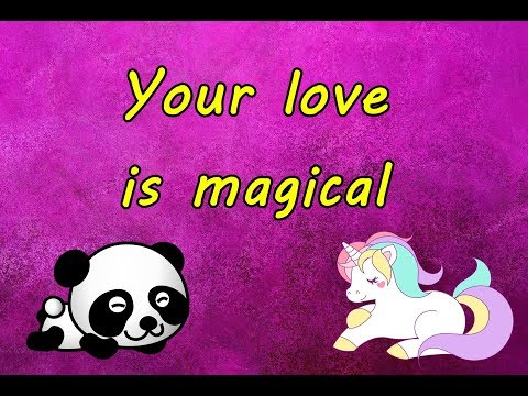 Your love is magical (a message for someone special) ♥♥ Love quotes ♥♥