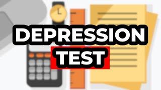 Are You Depressed? (Depression Test)