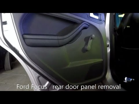 Ford Focus rear door panel removal