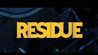 ОСАДОК 2017 RESIDUE 2017 Трейлер на Русском