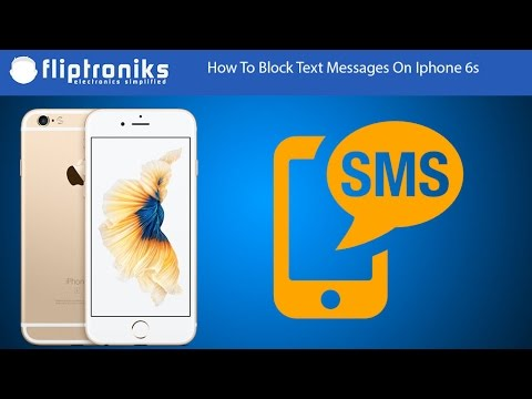 How to block unwanted texts on iphone 6s