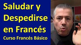Curso Francés Básico con Nelson:  Saludar en Francés / Clase Francés 1