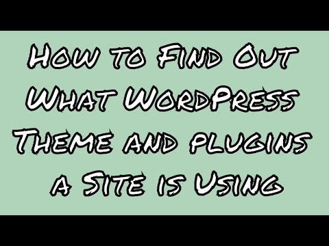 How to Find Out What WordPress Theme and plugins  a Site is Using