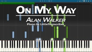Alan Walker, Sabrina Carpenter & Farruko - On My Way (Piano Cover) Tutorial by LittleTranscriber
