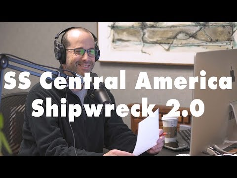 SS Central America Shipwreck 2.0 | Both Sides of the Coin Episode 02