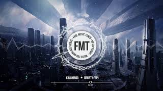 Krushendo - Gravity (VIP)  ★ No Copyright Future Bass Music