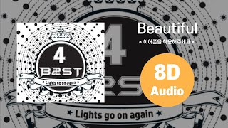 [HIGHLIGHT/8D AUDIO] Beautiful - 비스트(BEAST) 에잇디 사운드