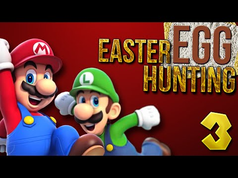 Mario Part 3 - Easter Egg Hunting