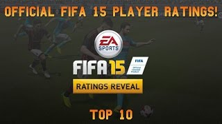 Fifa 15 Official Player Ratings | Top 10 - WHAT THE FUCK EA!? ft. Ronaldo, Ibra, Messi, Suarez! Thumbnail