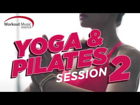 Workout Music Source // Yoga and Pilates Session 2 (100 BPM)